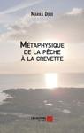 Mtaphysique De La Pche  La Crevette