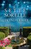 Lucinda Riley - Le Sette Sorelle artwork