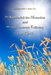 Predigten Ber 1 Mose  II  - Der Sndenfall Des Menschen Und Die Vollkommene Erlsung Von Gott