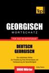 Deutsch-Georgischer Wortschatz Fr Das Selbststudium 9000 Wrter