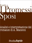 Guida ai Promessi Sposi - Riassunto e analisi dei personaggi