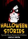 Halloween Stories Spooky Short Stories For Children