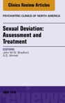 Sexual Deviation Assessment And Treatment An Issue Of Psychiatric Clinics Of North America E-Book