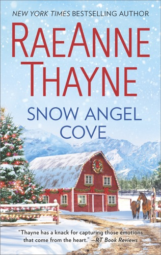 RaeAnne Thayne - Snow Angel Cove