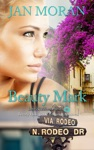 Beauty Mark A Love California Series Novel Book 2