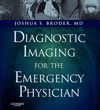 Diagnostic Imaging For The Emergency Physician E-Book