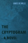 The Cryptogram - A Novel