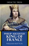 Philip Augustus - King Of France