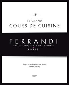 Le grand cours de cuisine FERRANDI Couverture de livre