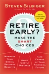 Retire Early  Make The SMART Choices