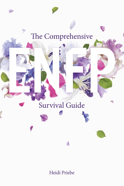 The Comprehensive ENFP Survival Guide - Heidi Priebe book cover