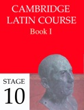 Cambridge Latin Course Book I Stage 10