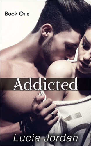 Lucia Jordan - Addicted
