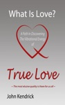 What Is Love A Path In Discovering The Vibrational Energy Of True Love