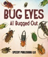 Bug Eyes - All Bugged Out