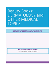 Beauty Books Dermatology and Other Medical Topics
