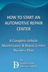 How To Start An Automotive Repair Center A Complete Vehicle Maintenance  Repair Center Business Plan