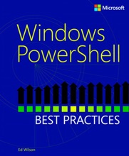 Windows PowerShell™ Best Practices