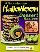 8 Spooktacular Halloween Dessert Recipes