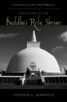The History Of The Buddhas Relic Shrine