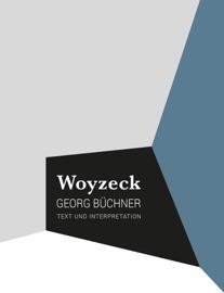 WOYZECK - TEXT & INTERPRETATION
