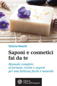 Saponi e cosmetici fai da te Book Cover