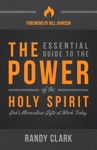 The Essential Guide To The Power Of The Holy Spirit