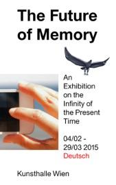 The Future Of Memory Deutsch
