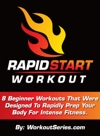 Rapid Start Workout