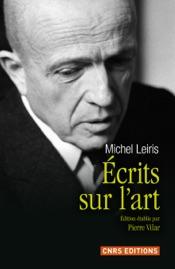 Download Ecrits sur l'art de Michel Leiris