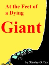 At The Feet Of A Dying Giant