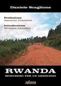 Rwanda. Istruzioni per un genocidio