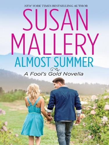 Susan Mallery - Almost Summer
