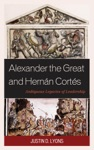 Alexander The Great And Hernn Corts