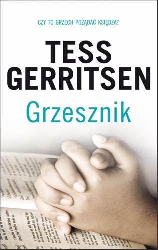 Tess Gerritsen - Grzesznik