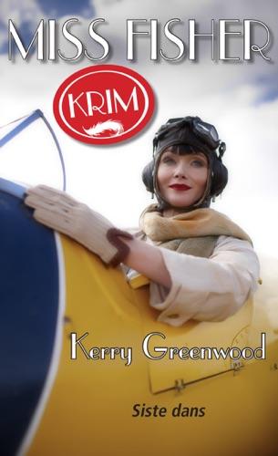 Kerry Greenwood - Miss Fisher 05 - Siste dans
