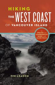 Hiking the West Coast of Vancouver Island - Tim Leadem