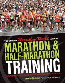The Official Rock N Roll Guide To Marathon Half Marathon Training