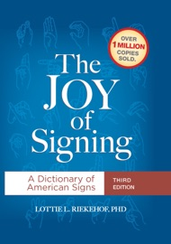 The Joy Of Signing Third Edition