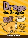 Drago The Dragon Short Stories Jokes And Games