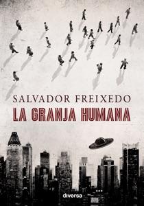 La granja humana Book Cover