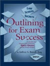 Law School Secrets Outlining For Exam Success