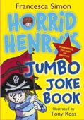 Horrid Henry's Jumbo Joke Book (3-in-1)