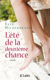 L'été de la deuxième chance - Elin Hilderbrand by  Elin Hilderbrand PDF Download