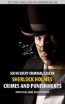 Solve Every Criminal Case In Sherlock Holmes Crimes And Punishments