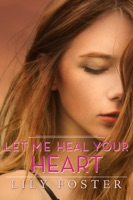 Let Me Heal Your Heart
