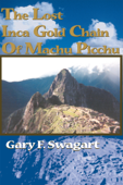 The Lost Inca Gold Chain Of Machu Picchu