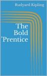 The Bold Prentice