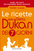 Le ricette della dieta Dukan dei 7 giorni Book Cover