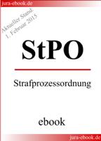 Deutscher Gesetzgeber - StPO - Strafprozessordnung - Aktueller Stand: 1. Februar 2015 artwork